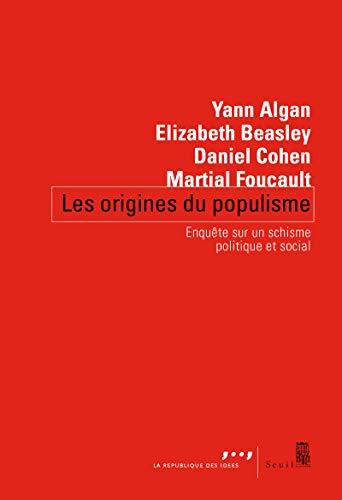 Les origines du populisme (Coédition Seuil-La République des idées)