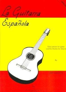 LA GUITARRA ESPANOLA - EASY PIECES FOR GUITAR - arrangiert für Gitarre [Noten / Sheetmusic] Komponist: WANDERS JOEP