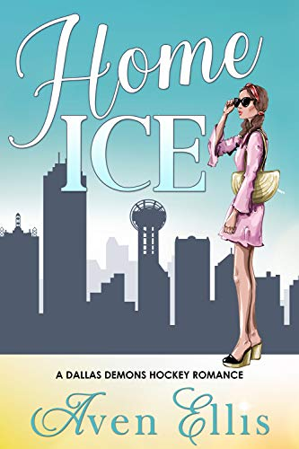 Home Ice (A Dallas Demons Hockey Romance Book 1) (English Edition)