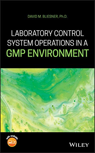 Laboratory Control System Operations in a GMP Environment (English Edition)