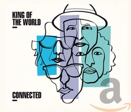 King Of The World - Connected