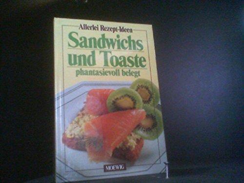 Sandwichs und Toaste phantasievoll belegt.