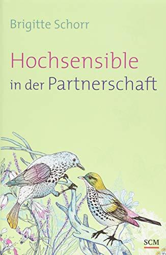 Hochsensible in der Partnerschaft (Hochsensibel, 2, Band 2)