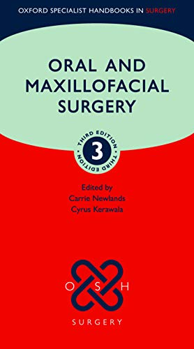 Oral and Maxillofacial Surgery (Oxford Specialist Handbooks in Surgery) (English Edition)