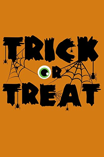 Journal: Trick or Treat Halloween Spooky Spider Cobweb Eyeball Black Lined Notebook Writing Diary - 120 Pages 6 x 9