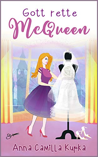 Gott rette McQueen: Roman (Sophie Vanderbilt 3)