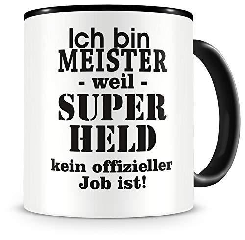 Samunshi® Ich bin Meister Tasse Beruf Geschenk Kaffeetasse Teetasse Kaffeepott Kaffeebecher Becher Geburtstag schwarz 300ml