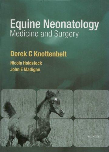 Equine Neonatal Medicine and Surgery (English Edition)