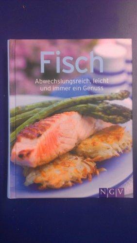 Fisch-abwechslungsreich, leicht und immer ein Genuß