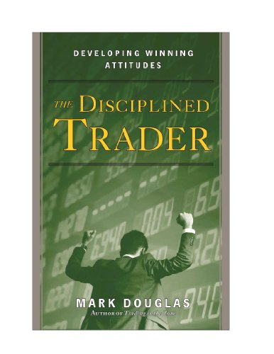 The Disciplined Trader™: Developing Winning Attitudes (English Edition)