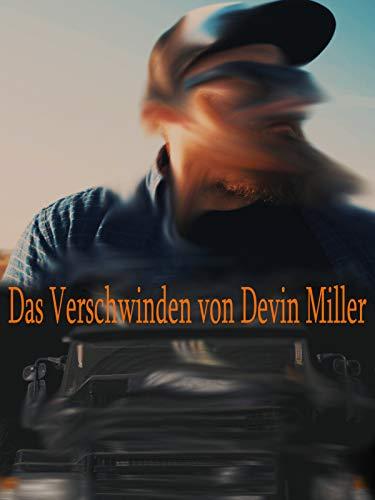 Das Verschwinden von Devin Miller