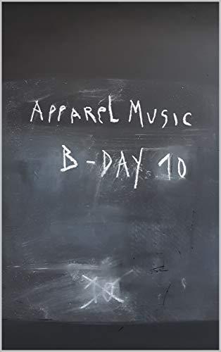 Apparel Music B-Day 10 (Apparel Book Book 1) (English Edition)