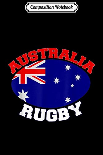 Composition Notebook: Australia Flag Rugby Ball Sports Players Australian Gifts  Journal/Notebook Blank Lined Ruled 6x9 100 Pages