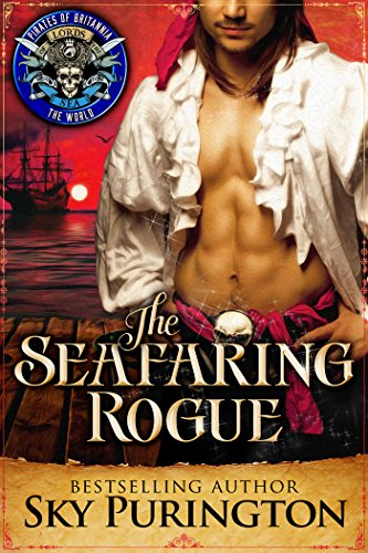 The Seafaring Rogue: Pirates of Britannia Connected World (Pirates of Britannia World Book 0) (English Edition)