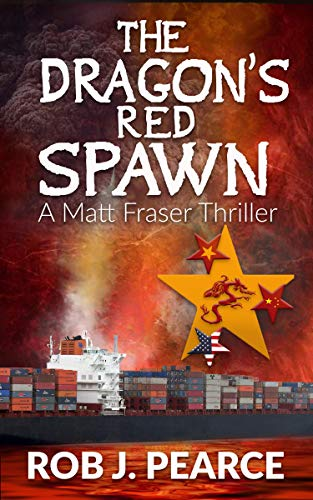 THE DRAGON'S RED SPAWN (MATT FRASER THRILLERS Book 3) (English Edition)