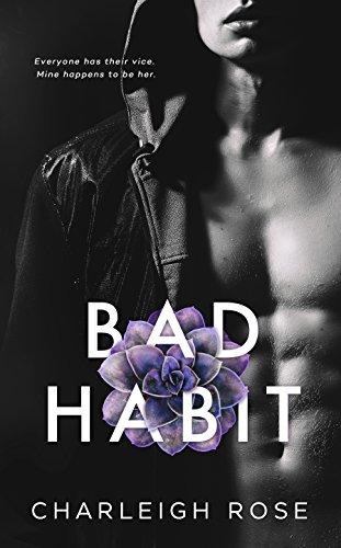 Bad Habit (Bad Love Book 1) (English Edition)