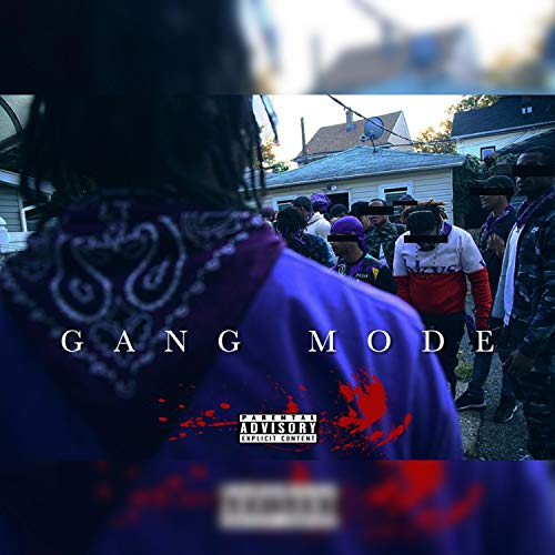 Gang Mode (feat. Rayche) [Explicit]