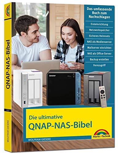 Die ultimative QNAP NAS Bibel - Das Praxisbuch - mit vielen Insider Tipps und Tricks - komplett in Farbe