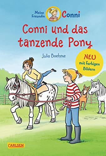 Conni-Erzählbände 15: Conni und das tanzende Pony (farbig illustriert) (15)