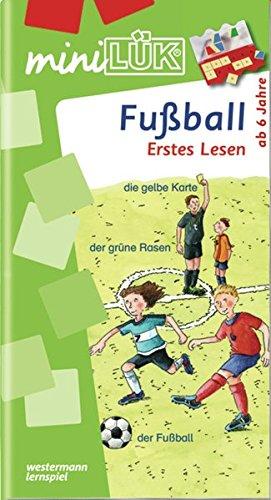 miniLÜK-Übungshefte: miniLÜK: Vorschule/1. Klasse - Deutsch: Fußball - Erstes Lesen