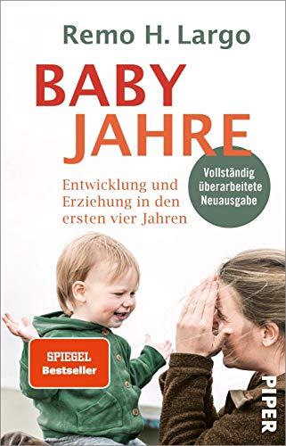 Babyjahre: Entwicklung und Erziehung in den ersten vier Jahren | Erziehungsratgeber für Kleinkinder