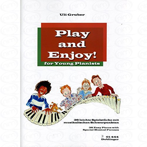 Play and enjoy for young Pianists - arrangiert für Klavier [Noten/Sheetmusic] Komponist : Gruber Uli