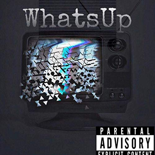 Whatsup (feat. Algan & Waga) [Explicit]