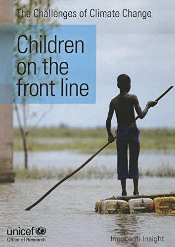 Challenges of Climate Change: Children on the Front Line (Innocenti insight)