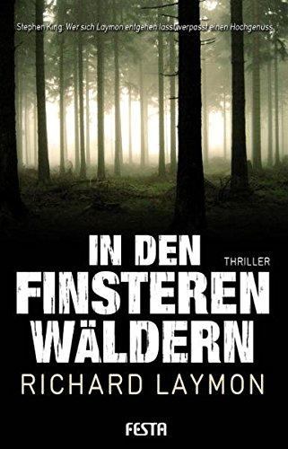 In den finsteren Wäldern - Brutaler Thriller (Horror Taschenbuch)