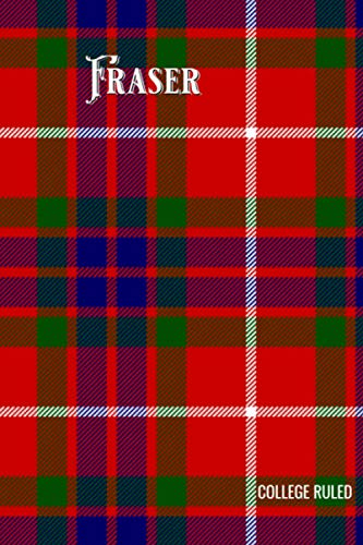 Fraser Tartan Composition Book, Matte Cover, College Ruled Pages: 6x9 Inches, 100 Pages, Personalized and Perfect for Class, Work, Journaling, Recipes, Notes