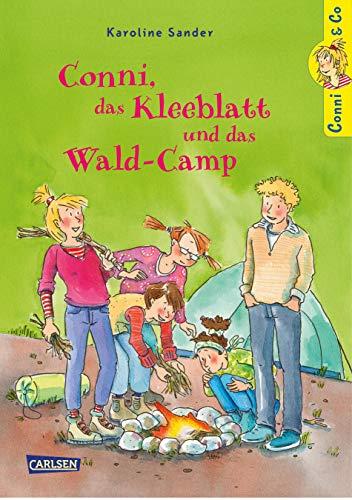 Conni & Co 14: Conni, das Kleeblatt und das Wald-Camp (14)