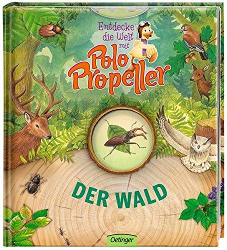 Entdecke die Welt mit Polo Propeller - Der Wald