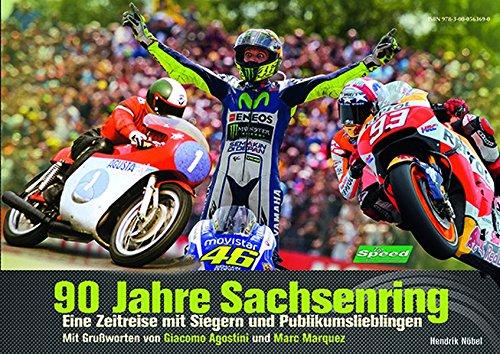 90 Jahre Sachsenring: Eine Zeitreise mit Siegern und Publikumslieblingen