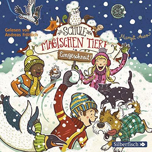 Die Schule der magischen Tiere: Eingeschneit! Ein Winterabenteuer: 2 CDs